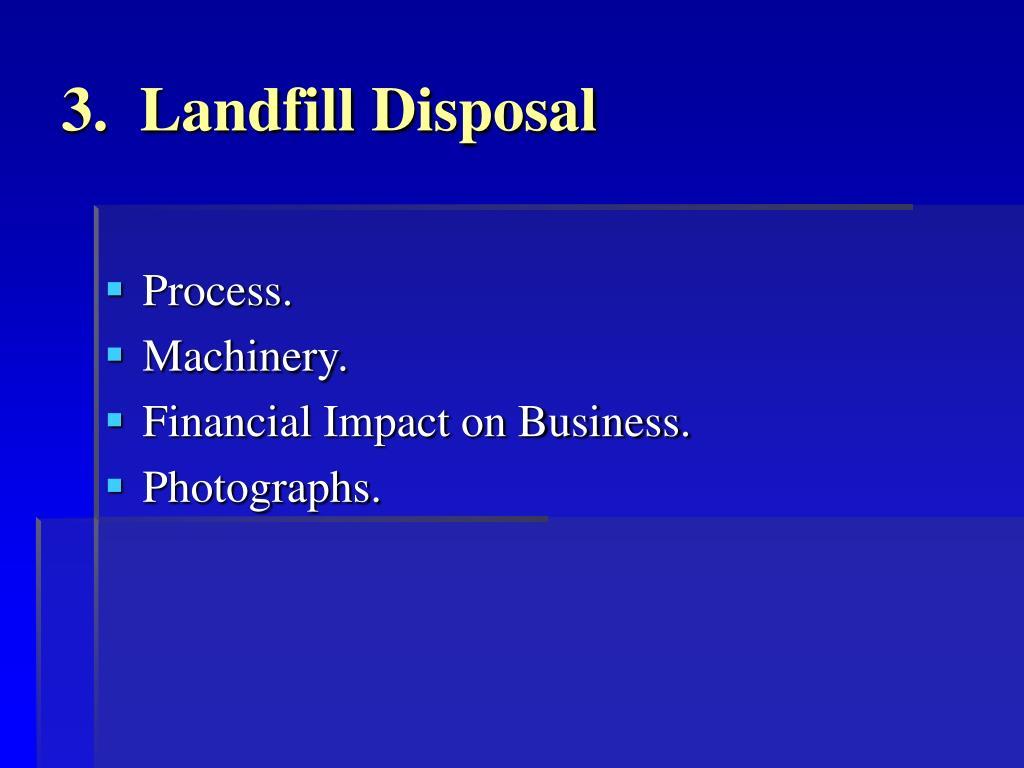 3.  Landfill Disposal