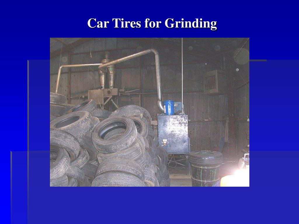 Car Tires for Grinding