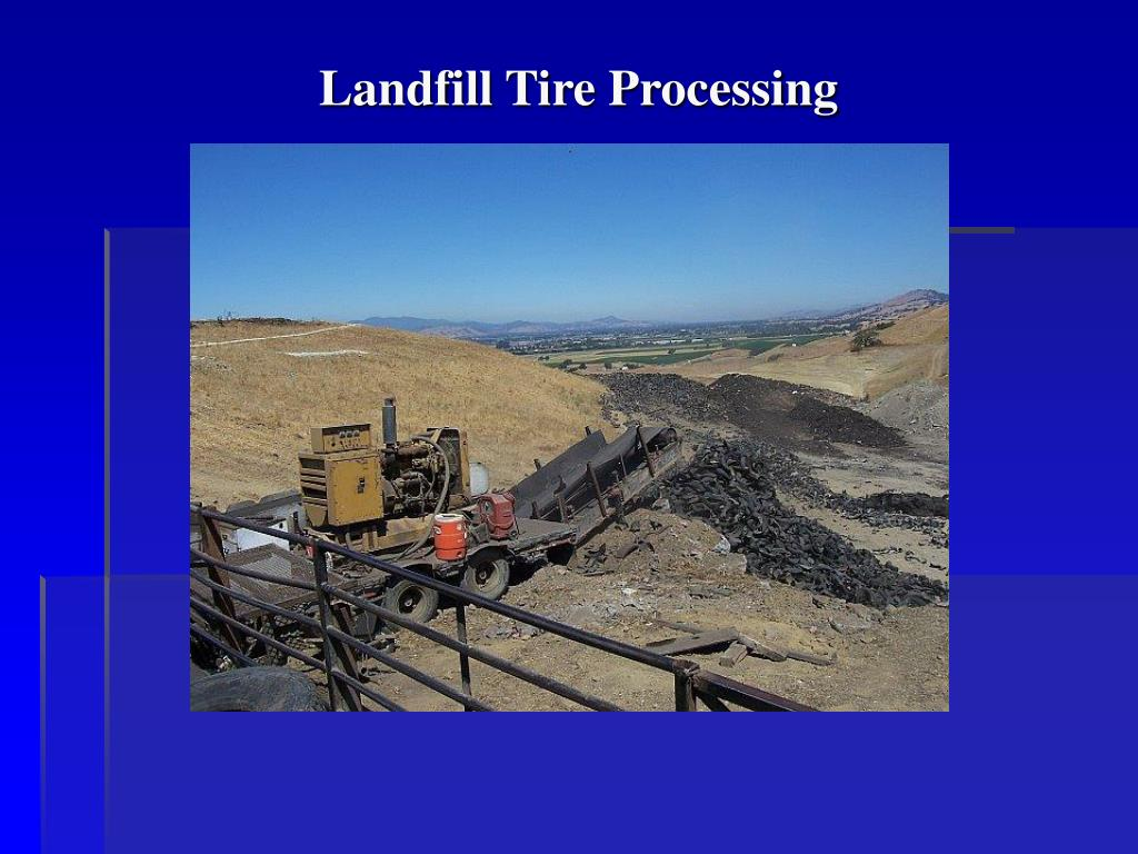 Landfill Tire Processing