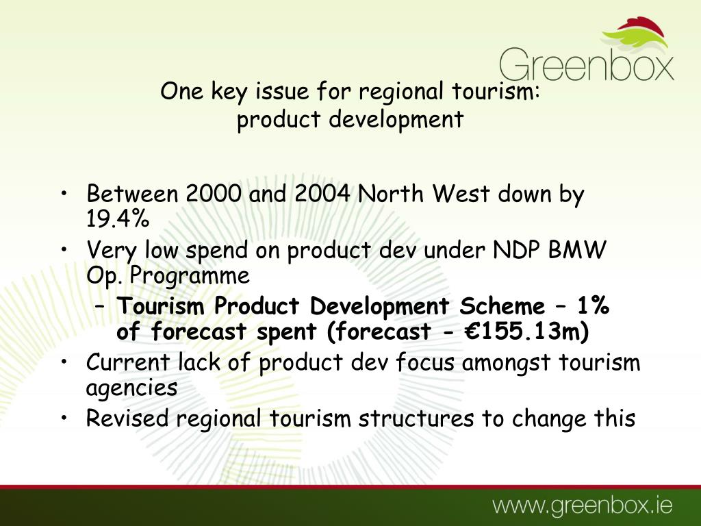 One key issue for regional tourism: