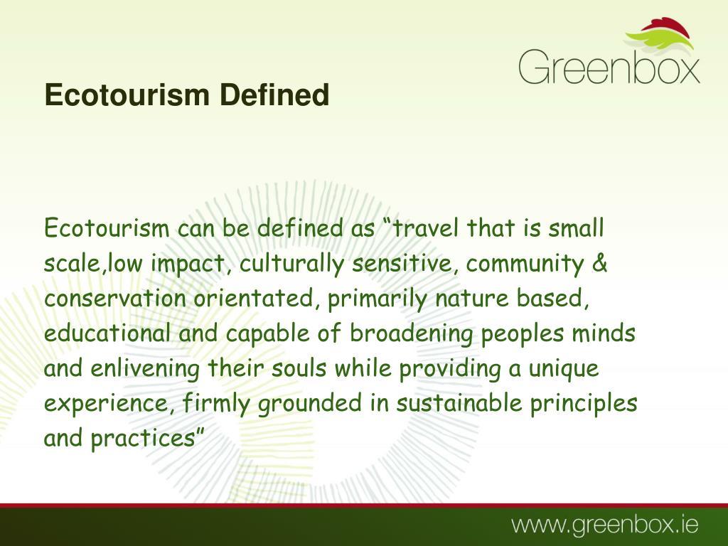 Ecotourism Defined