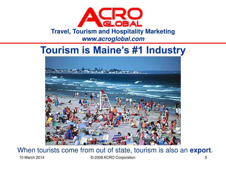 Tourism is maine s 1 industry