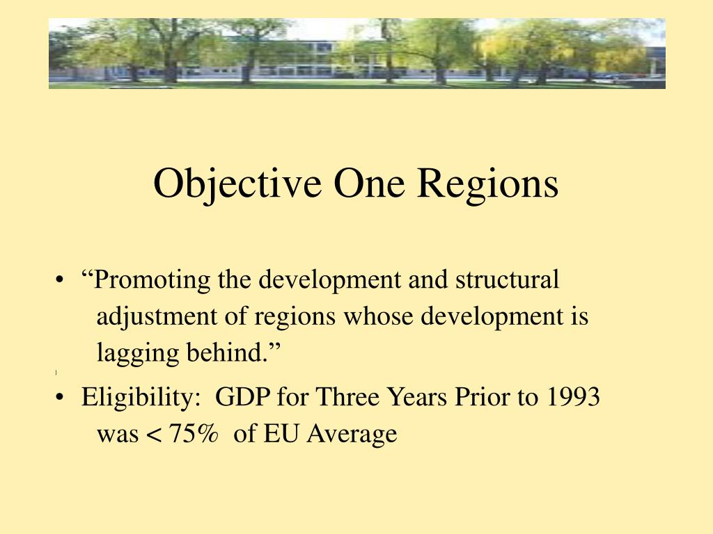 Objective One Regions