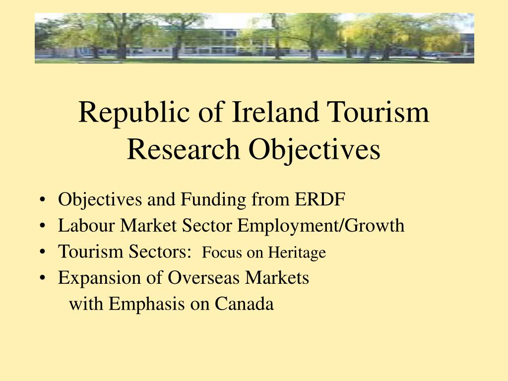 Republic of Ireland Tourism Research Objectives
