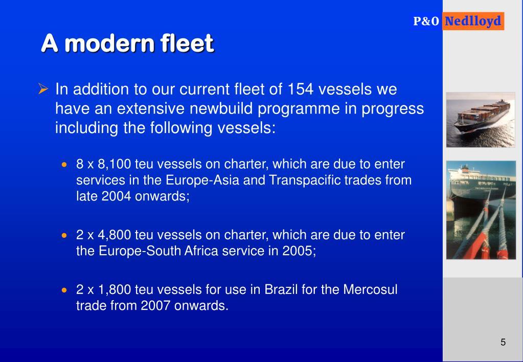 A modern fleet