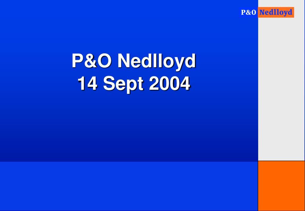 p o nedlloyd 14 sept 2004
