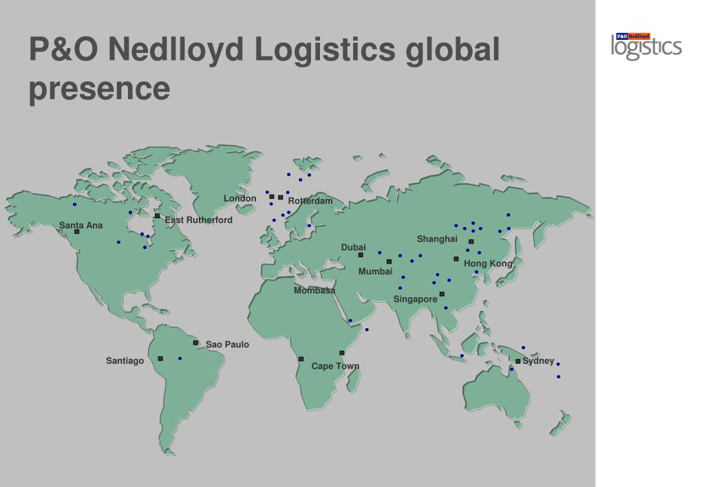 P&O Nedlloyd Logistics global presence