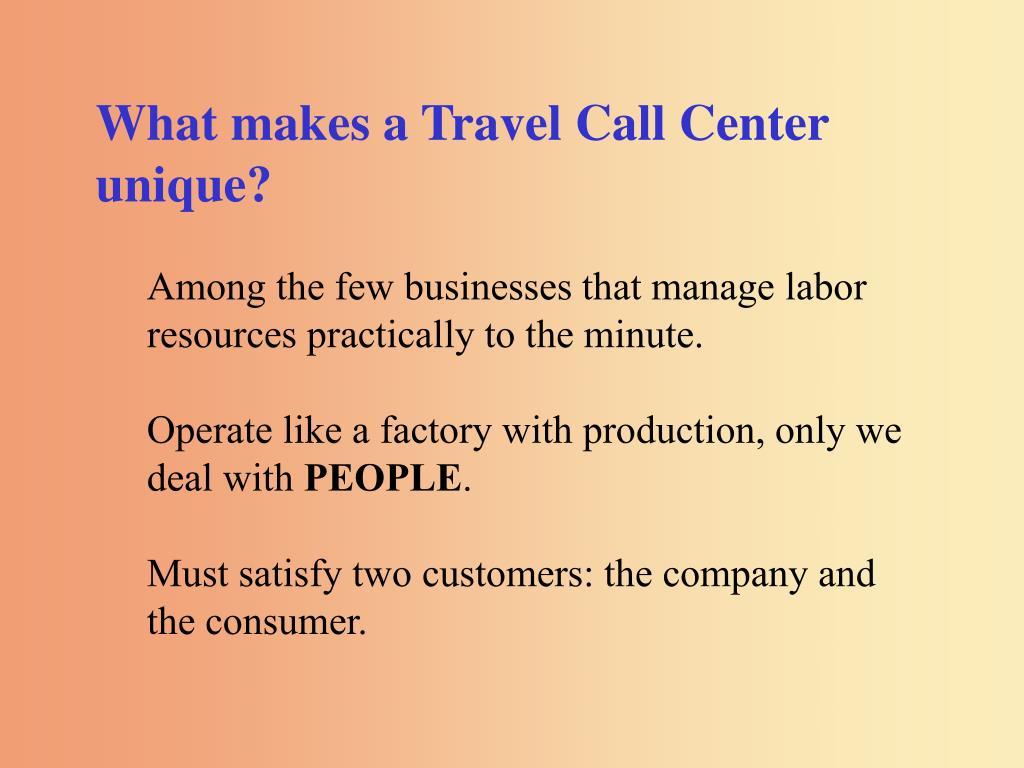 What makes a Travel Call Center unique?