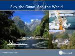 play the game see the world21