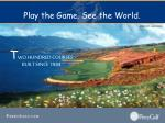 play the game see the world26