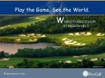 play the game see the world28