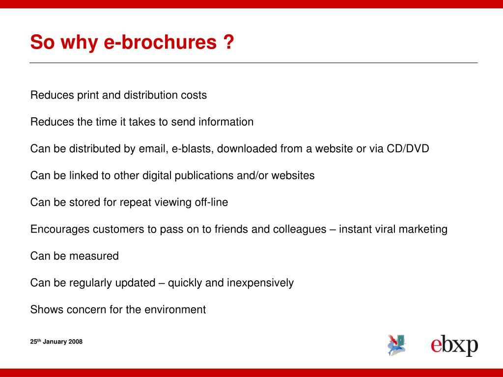 So why e-brochures ?