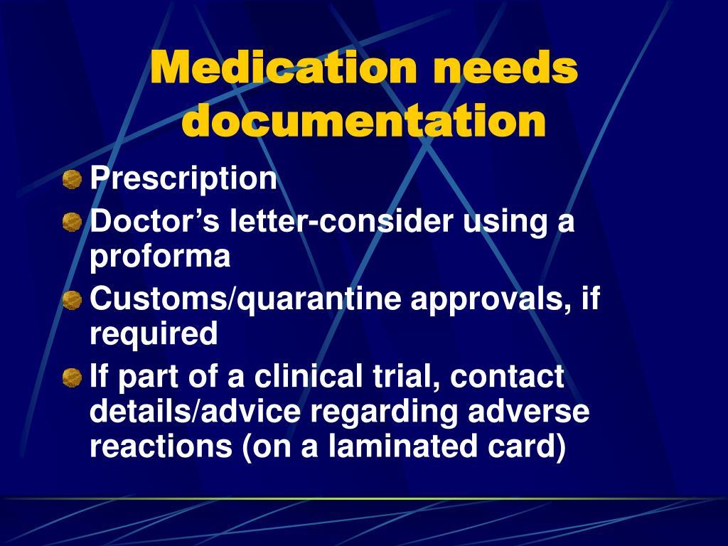 Medication needs documentation