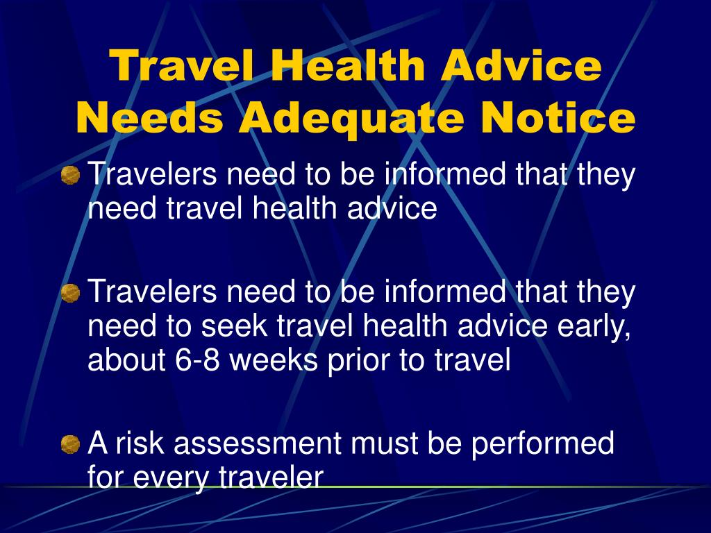 Travel Health Advice Needs Adequate Notice