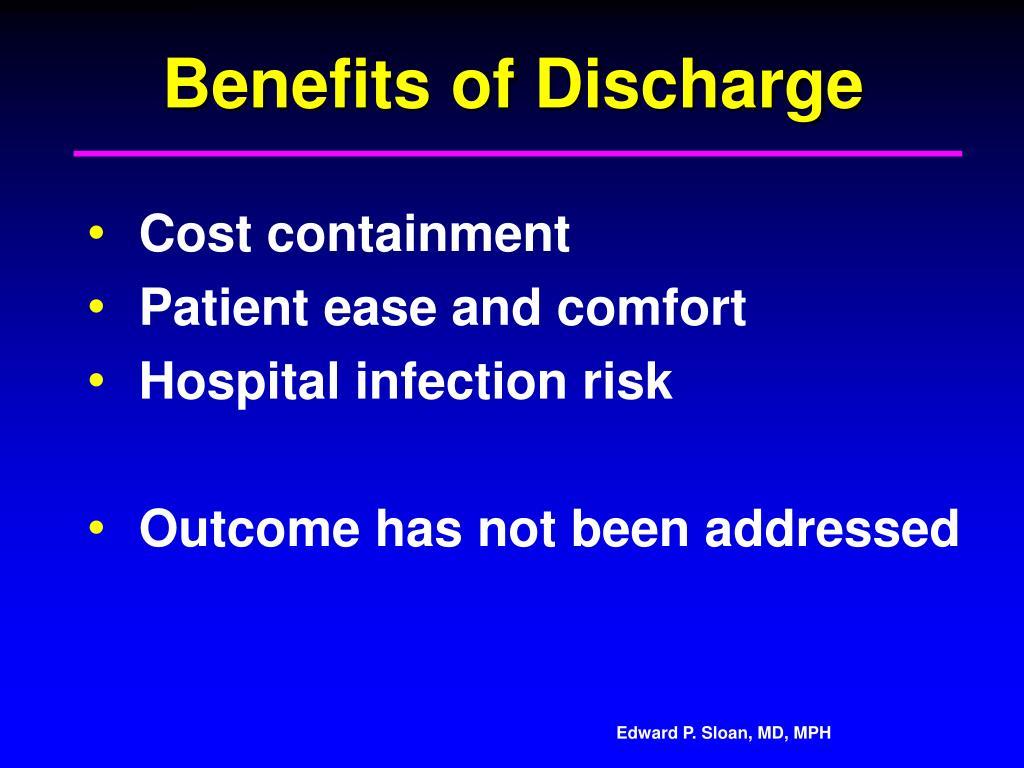 Benefits of Discharge