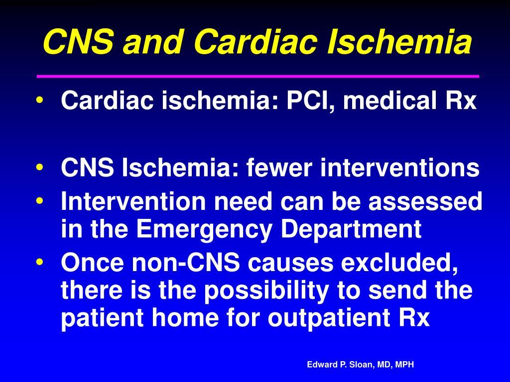 CNS and Cardiac Ischemia