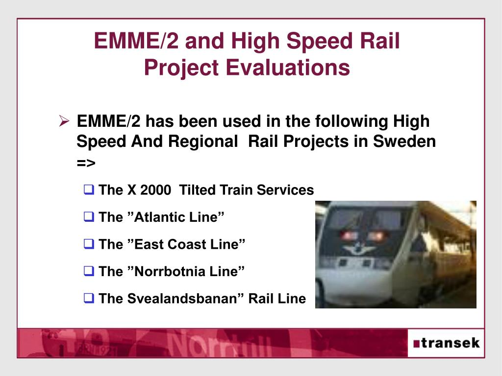 EMME/2 and High Speed Rail