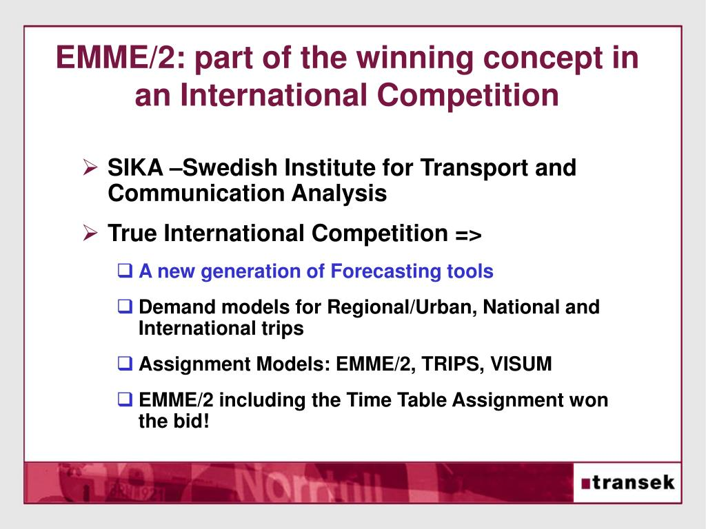 EMME/2: part of the winning concept in an International Competition