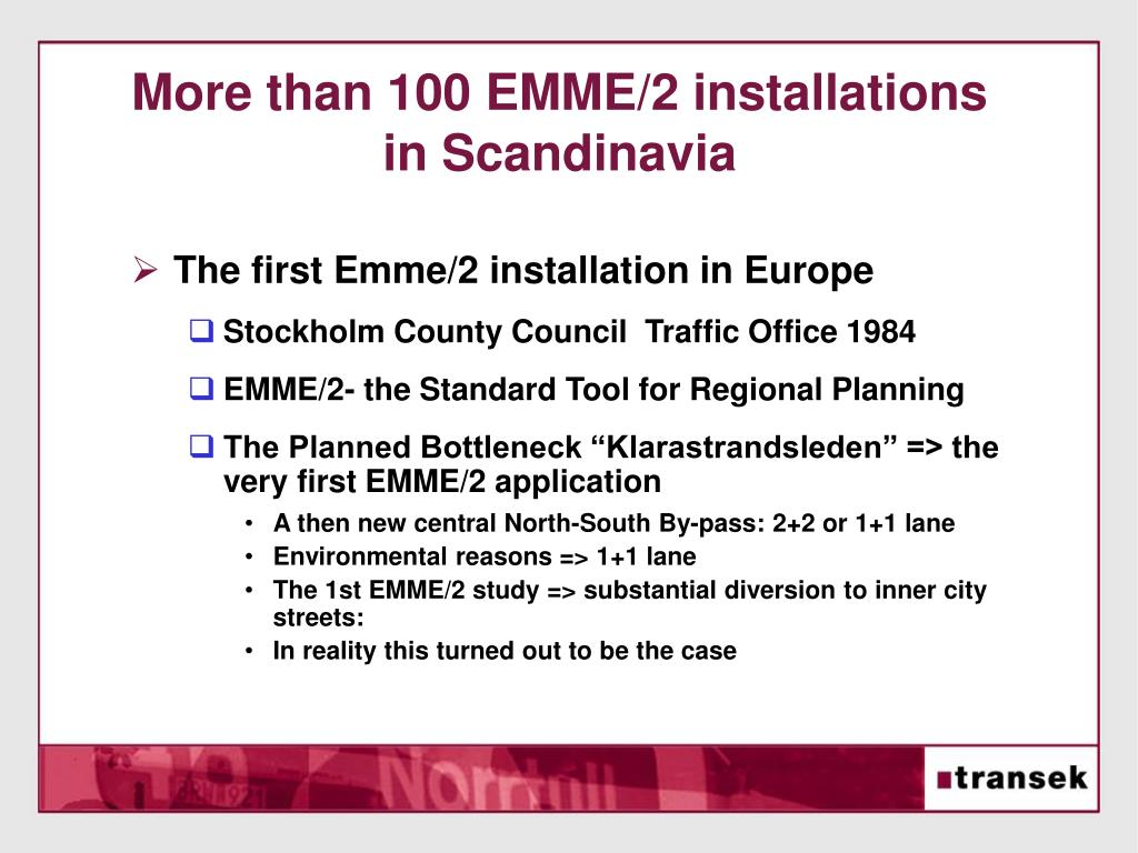 More than 100 EMME/2 installations