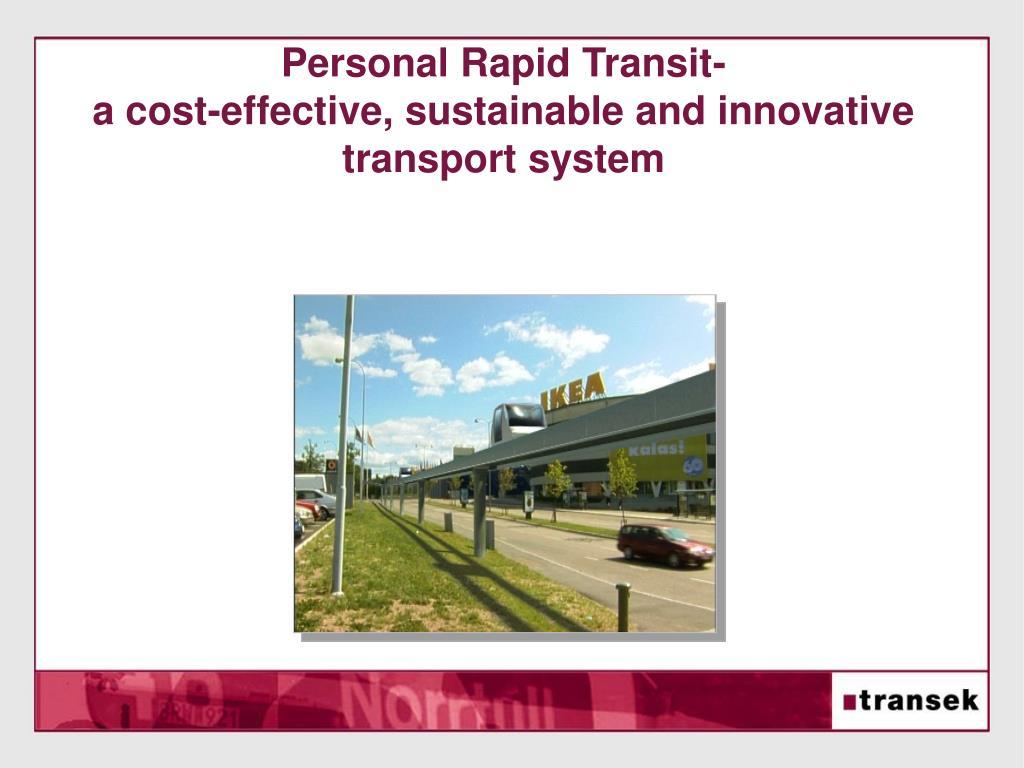 Personal Rapid Transit-