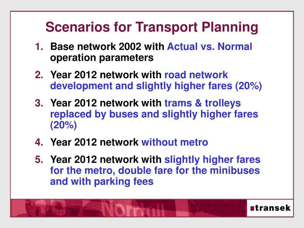 Scenarios for Transport Planning