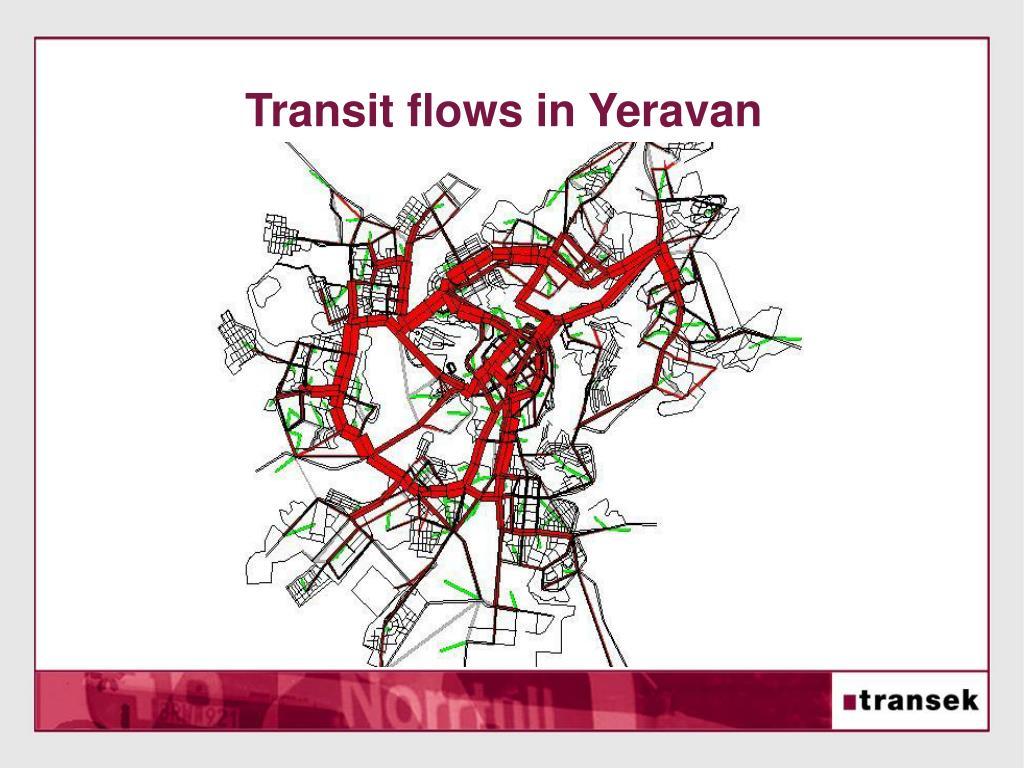 Transit flows in Yeravan