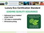 luxury eco certification standard