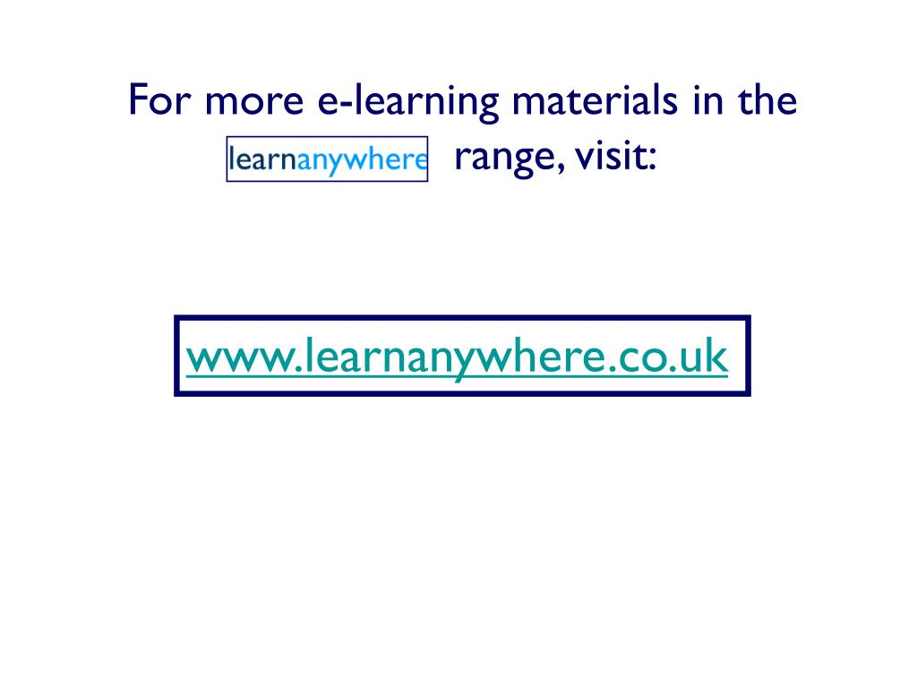 For more e-learning materials in the