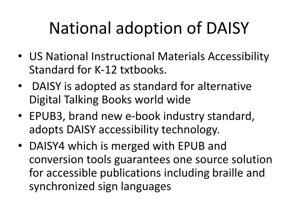 National adoption of DAISY