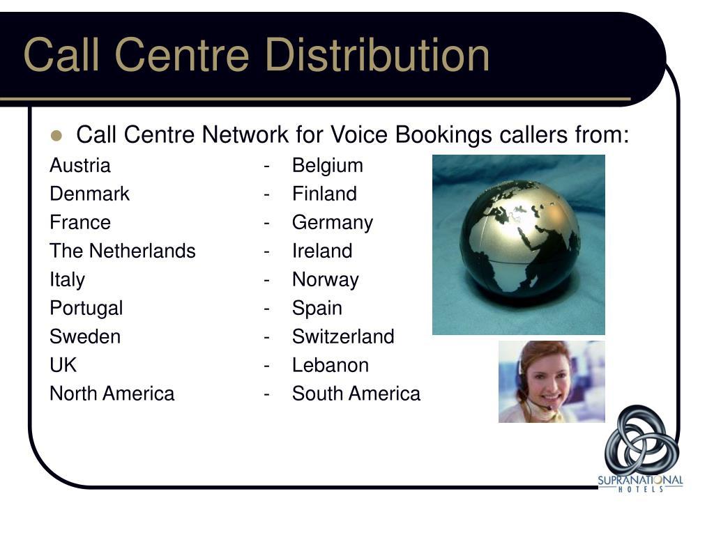 Call Centre Distribution