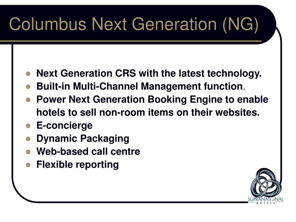 Columbus Next Generation (NG)