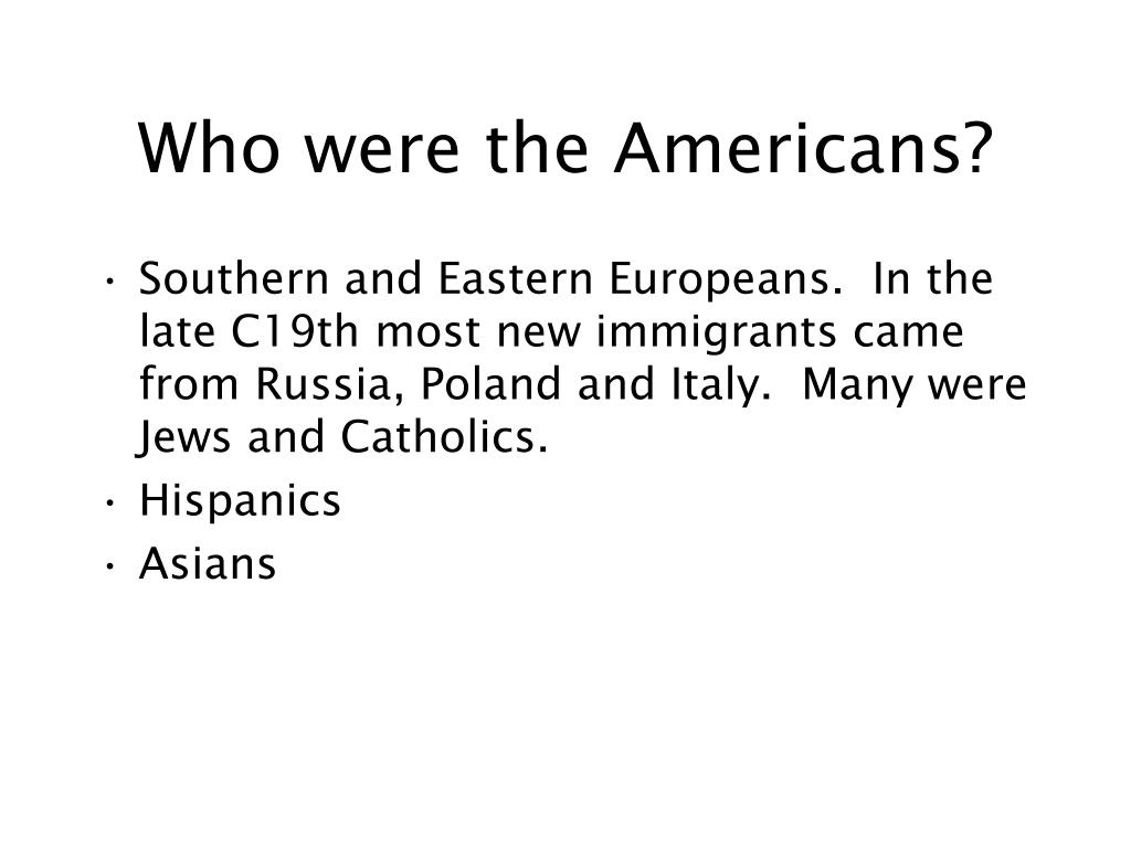 Who were the Americans?