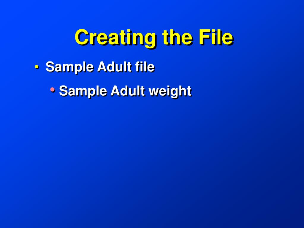 Creating the File