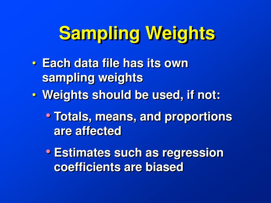 Sampling Weights