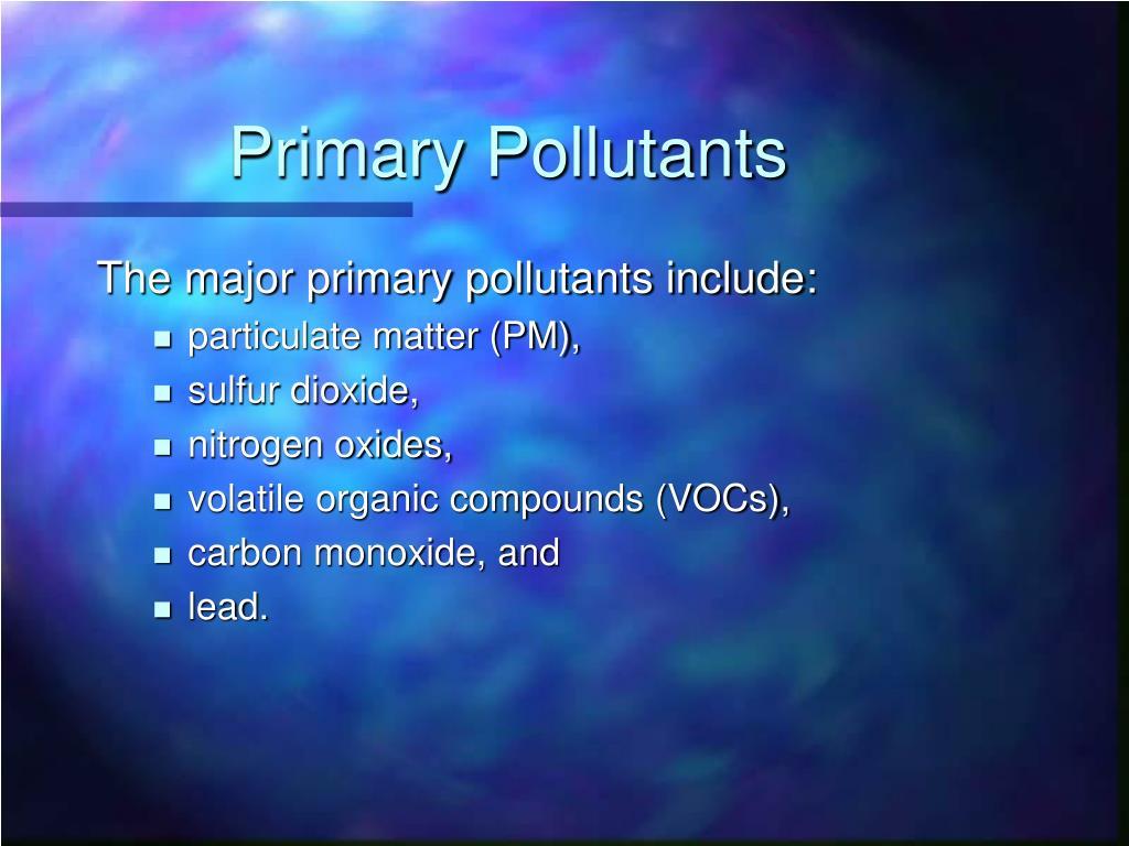 Primary Pollutants