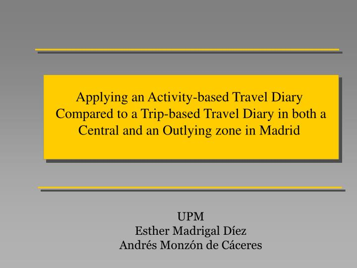 Applying an Activity-based Travel Diary