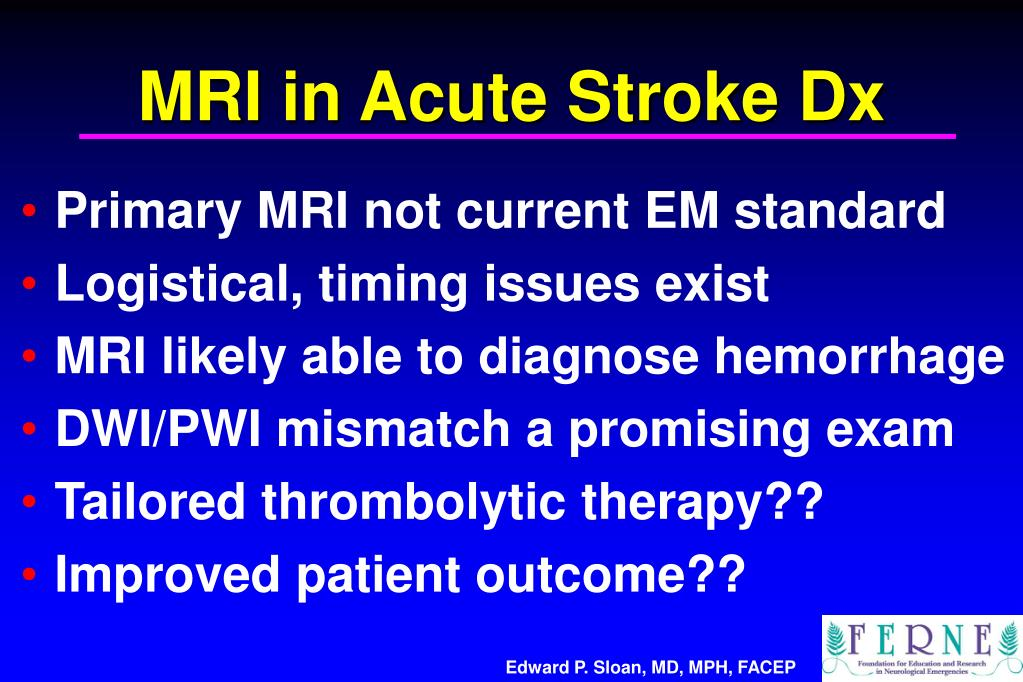 MRI in Acute Stroke Dx