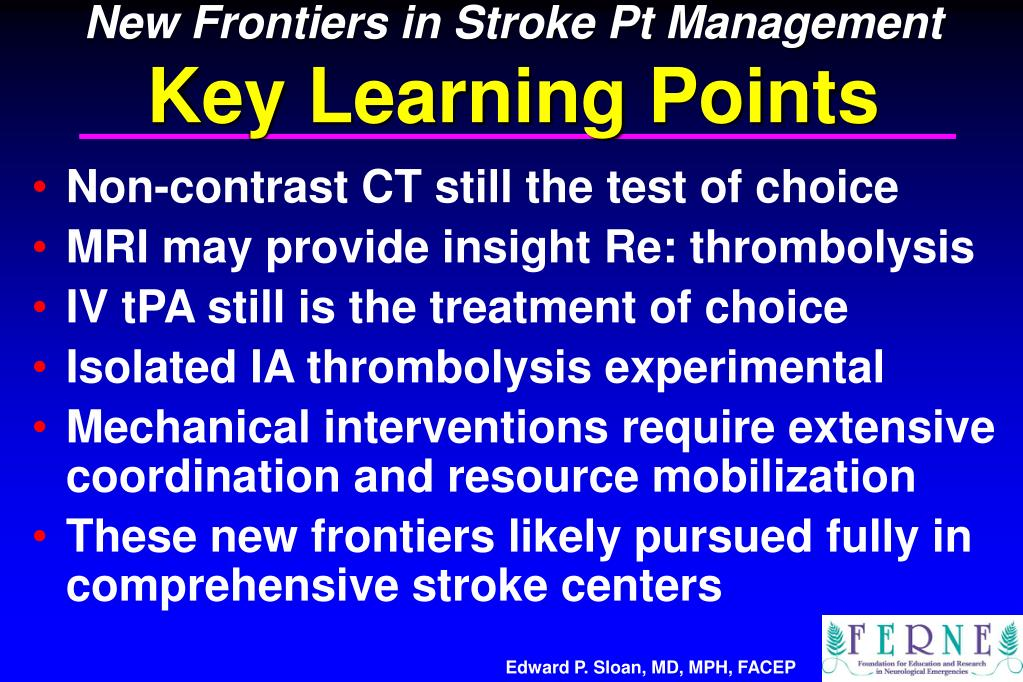 New Frontiers in Stroke Pt Management