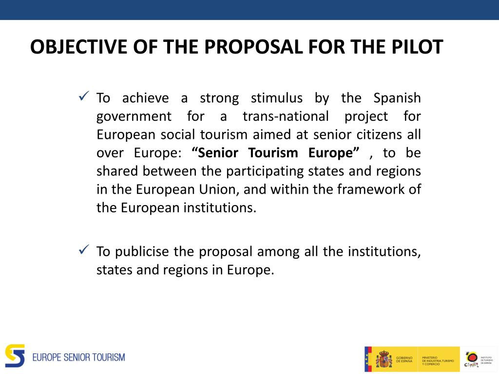 OBJECTIVE OF THE PROPOSAL FOR THE PILOT