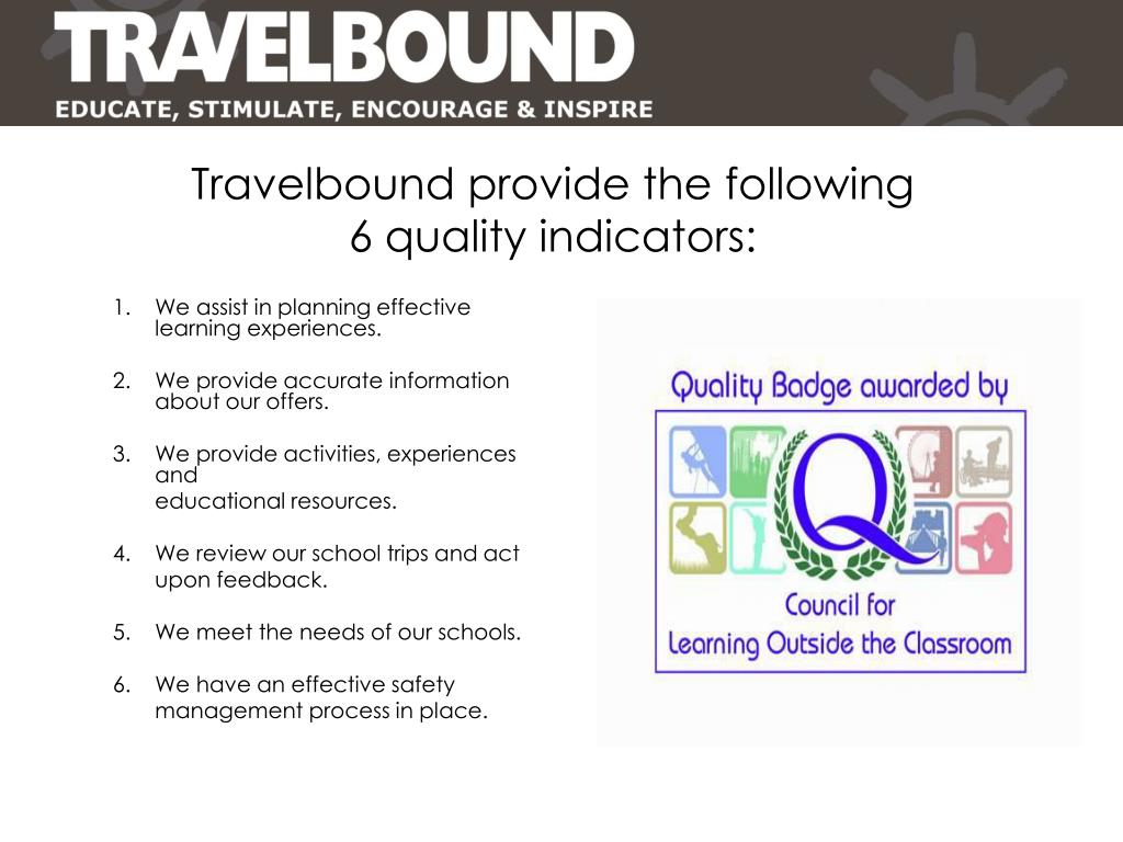 Travelbound provide the following