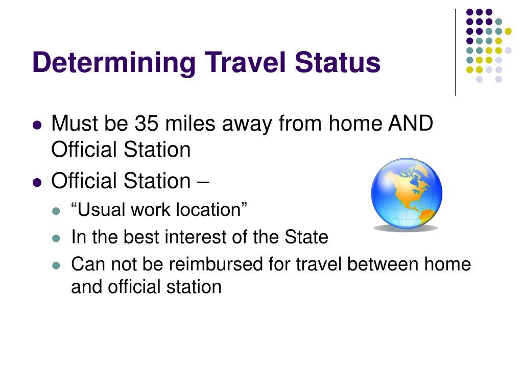 Determining Travel Status