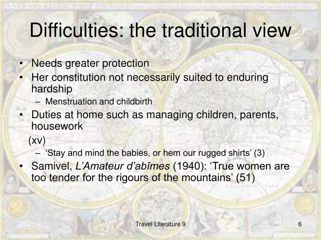 Difficulties: the traditional view