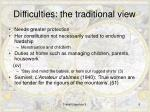 difficulties the traditional view