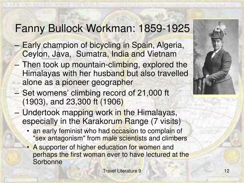 Fanny Bullock Workman: 1859-1925