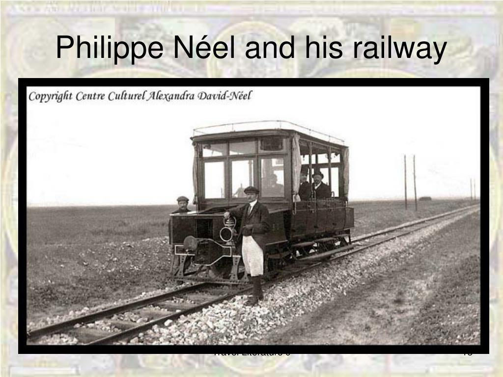 Philippe Néel and his railway