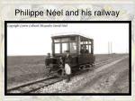 philippe n el and his railway