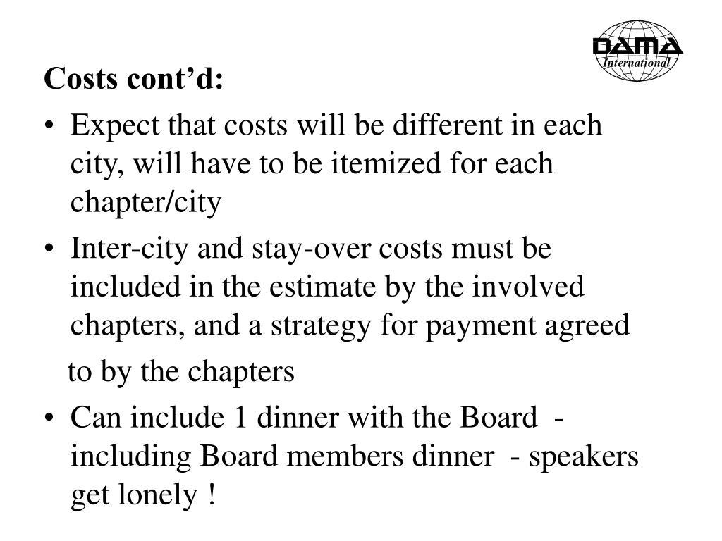 Costs cont'd: