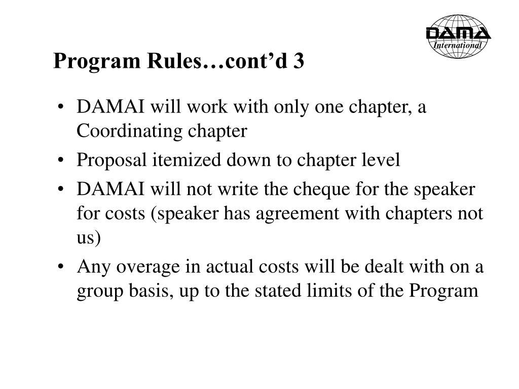 Program Rules…cont'd 3
