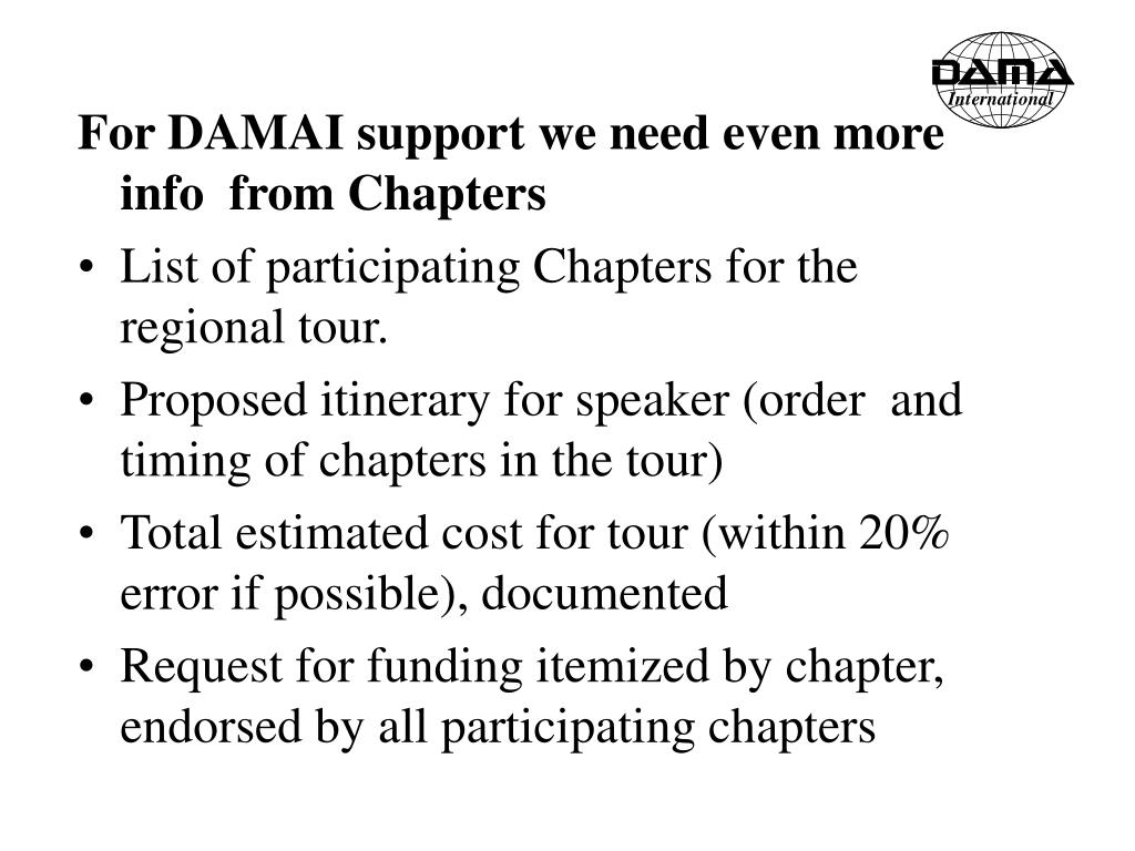 For DAMAI support we need even more info  from Chapters