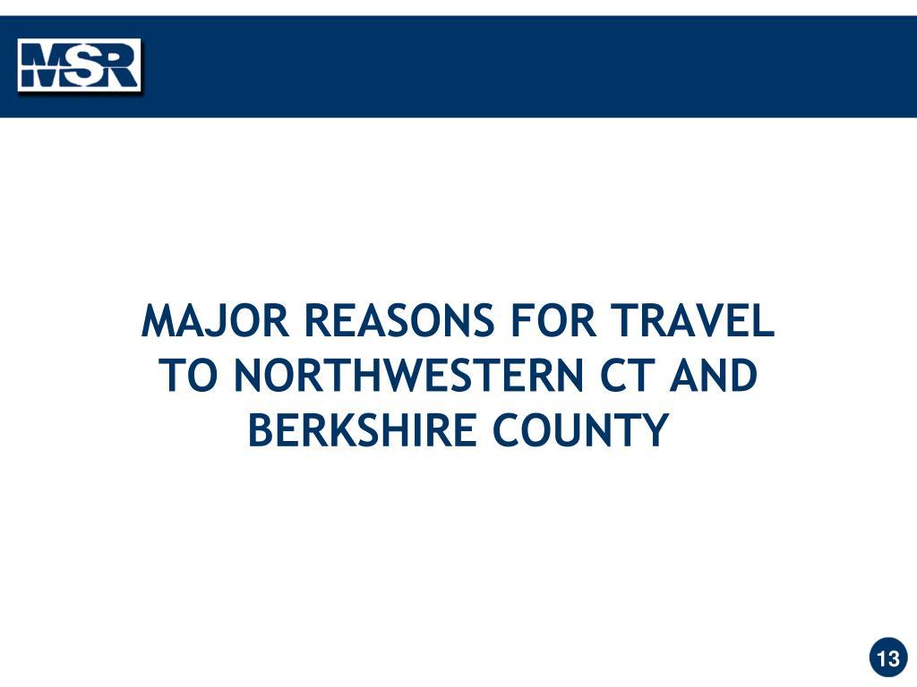 MAJOR REASONS FOR TRAVEL